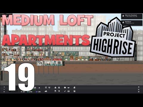 MEDIUM LOFT APARTMENTS - Project Highrise #19