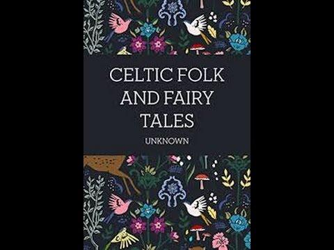 Celtic Folk and Fairy Tales Joseph JACOBS (1854 - 1916)