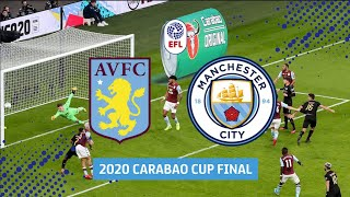 Aston Villa v Manchester City | 2020 Carabao Cup Final in full!