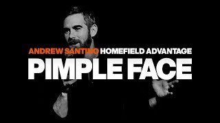 Pimple Face - Home Field Advantage Special