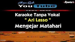 Karaoke Ari Lasso - Mengejar Matahari
