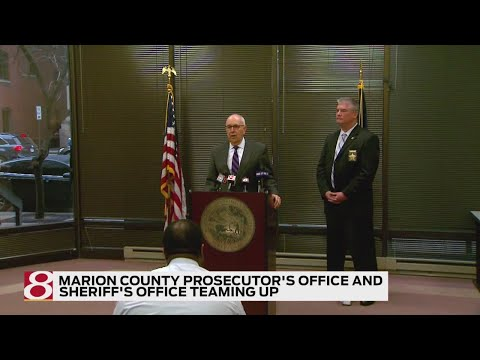 Marion County prosecutor's office, sheriff's office team up