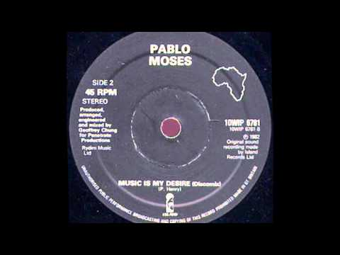 10'' Pablo moses - Music Is My Desire (discomix).