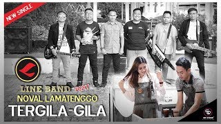 LINE Band - TERGILA GILA feat NOVALDIANTO (Official Video)