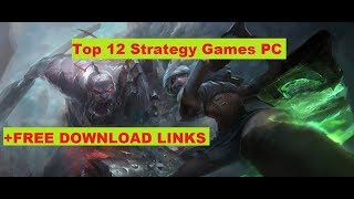 Top 12 Strategy Games PC