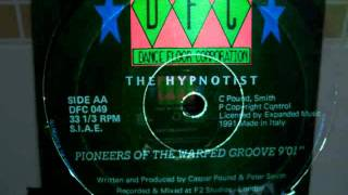 the hypnotist - pioneers of the warped groove