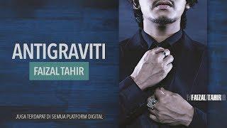 FAIZAL TAHIR - Antigraviti (Official Audio Music)