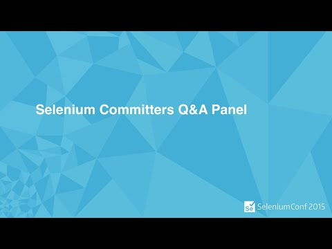 Selenium Committers Q&A Panel