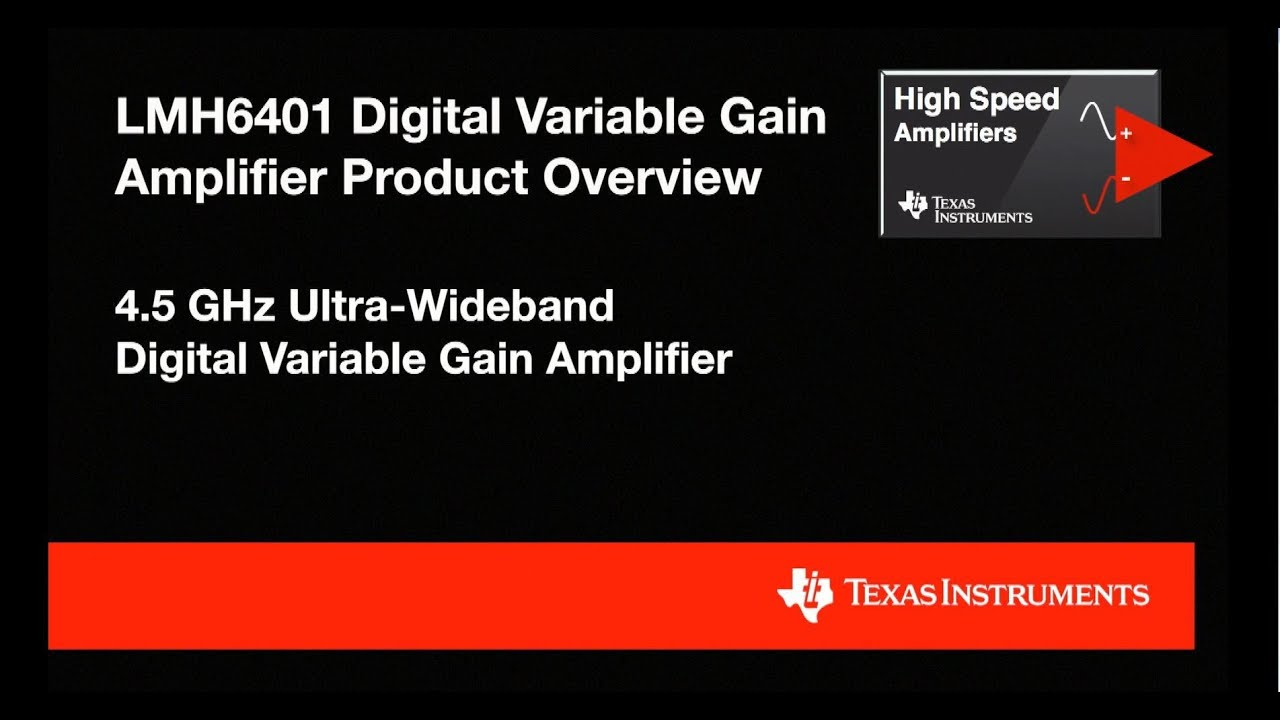 Lmh6401 Digital Variable Gain Amplifier Product Overview Youtube Differential Input Instrumentation Circuit Is