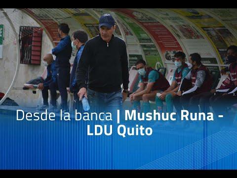 Mushuc Runa LDU Quito Goals And Highlights