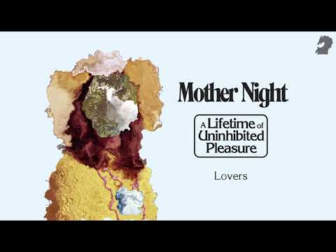 MOTHER NIGHT – Lovers – from the album A Lifetime of Uninhibited Pleasure – The state51 Conspiracy Mp3