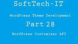 WordPress Theme Development Part 28 ( WordPress Customizer API ) Mp3