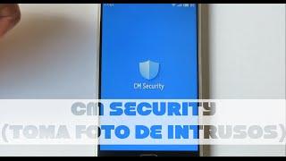Haz una foto a intrusos en tu telefono | CM Security