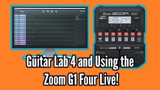 Using The Zoom G1 Four Live And Guitar Lab 4 (With Better Sound!!)