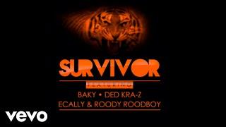 Baixar Baky, Ecally, Ded Krazy, Roody RoodBoy - Survivor (Audio)