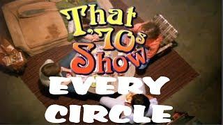 That '70s Show Every Circle In Chronic-logical Order