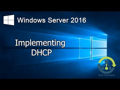 2.1 Implementing DHCP In Windows Server 2016 (Step By Step Guide)