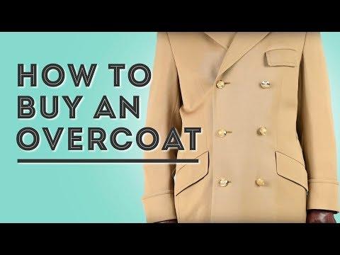 How To Buy an Overcoat - Gentleman's Gazette