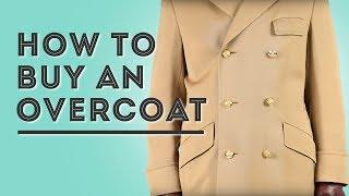 How To Buy an Overcoat - Gentleman