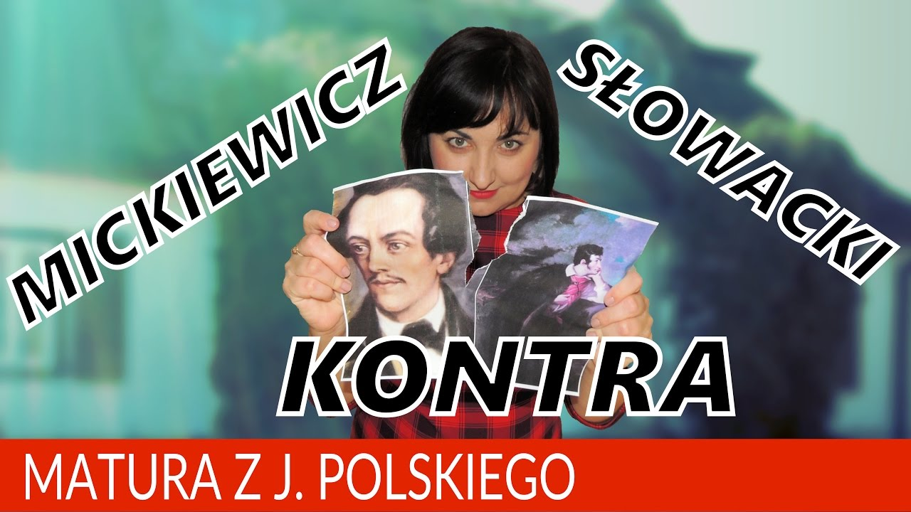 93 Literatura Bez Tajemnic Adam Mickiewicz Kontra Juliusz Słowacki