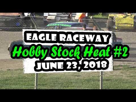 06/23/2018 Eagle Raceway Hobby Stock Heat #2