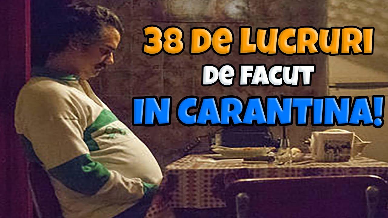 38 DE LUCRURI DE FACUT IN CARANTINA (PARODIE)