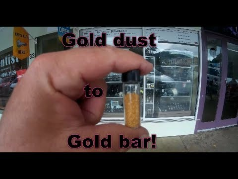 Gold Dust to Gold Bar