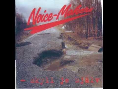 Noice Makers - Skruva Opp Radion