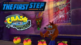 The First Step - Crash Bandicoot: The Wrath of Cortex