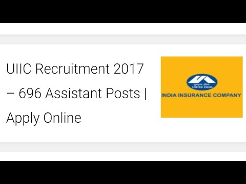UIIC Recruitment 2017 – 696 Assistant Posts | Government Job | Apply Online