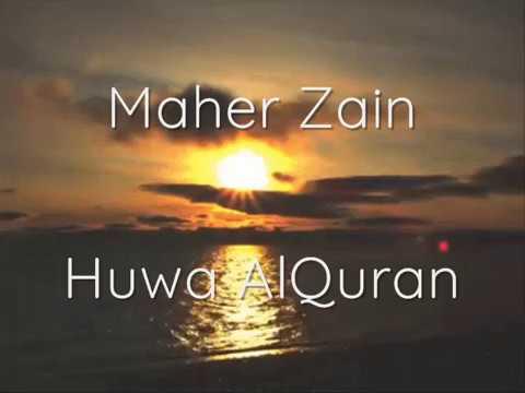 Maher Zain - Huwa AlQuran Lyrics