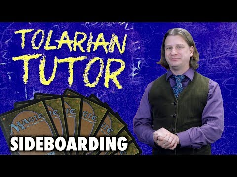 Tolarian Tutor: Sideboarding - A Magic: The Gathering The Gathering Study Guide