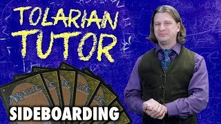 Tolarian Tutor: Sideboarding - A Magic: The Gathering Study Guide