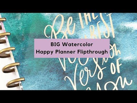 BIG Happy Planner 2019 Watercolor Flip Through