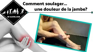 Comment soulager une douleur de la jambe ?