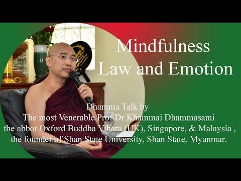Mindfulness Law and Emotion(Oxford Sayadaw 2019)