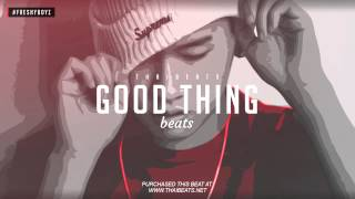 GOOD THING - Dope Hip Hop Rap Beat Instrumentals 2015 - 2016