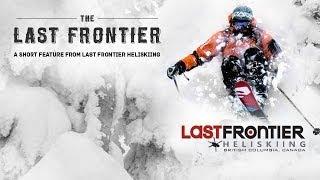 The Last Frontier 2014 Promo - 4min