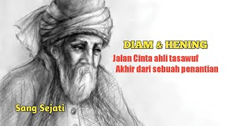 Dzikir DIAM Menurut Jalaluddin Rumi #sangsejati