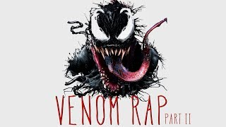 Venom Rap Part 2 (Movie Soundtrack)  Marvel Comics - Daddyphatsnaps