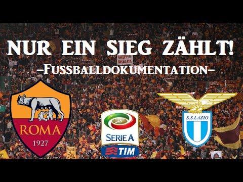Nur ein Sieg zählt! - Erzrivalen im Fussball / AS Rom vs. Lazio Rom - Dokumentation