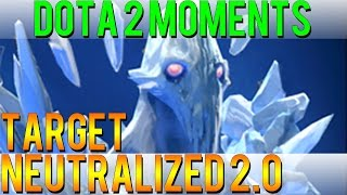 Dota 2 Moments - Target Neutralized 2.0