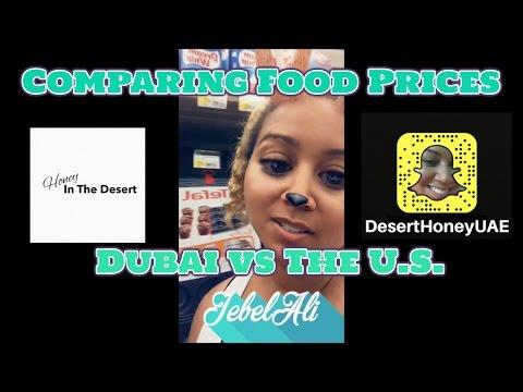 Comparing Food Prices In Dubai vs The U S