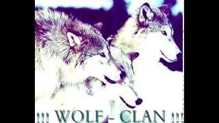 !!! WOLF - CLAN !!! - ВРЕМЕТО МИНАВА
