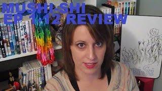 Mushishi: Ep 1-12 Review