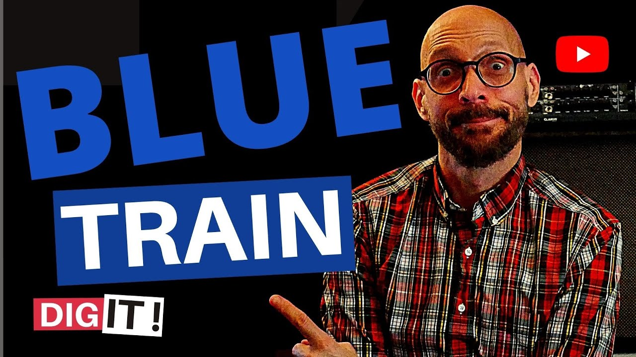 Blue Train - Guitar Lesson