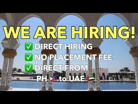DIRECT HIRING FROM PHILIPPINES TO DUBAI & ABU DHABI| No Placement Fee|Earn up to 80K peso| CLOSED
