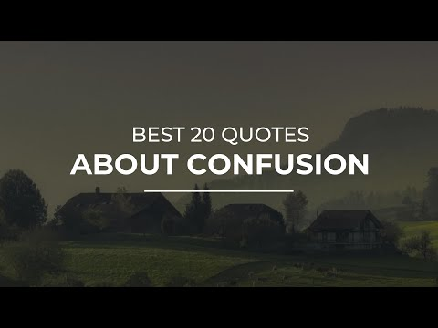 Best 20 Quotes About Confusion Amazing Quotes Beautiful Quotes Youtube