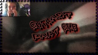 Why Twitchy, Why?! | First Video! | Outlast Part 1