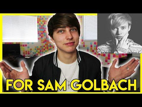 A Video to My Future Best Friend, Sam Golbach (Response)